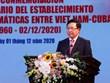 Míttinh kỷ niệm 60 năm thiết lập quan hệ ngoại giao Việt Nam-Cuba
