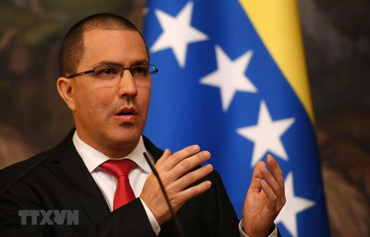 Ngoại trưởng Venezuela Jorge Arreaza.( Ảnh: AFP/TTXVN)