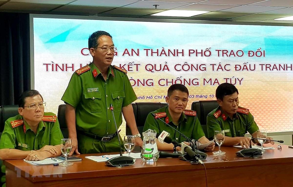 Công an Tp.Hồ Chí Minh thông tin kết quả đấu tranh tội phạm ma túy. (Ảnh: Thành Chung/TTXVN)