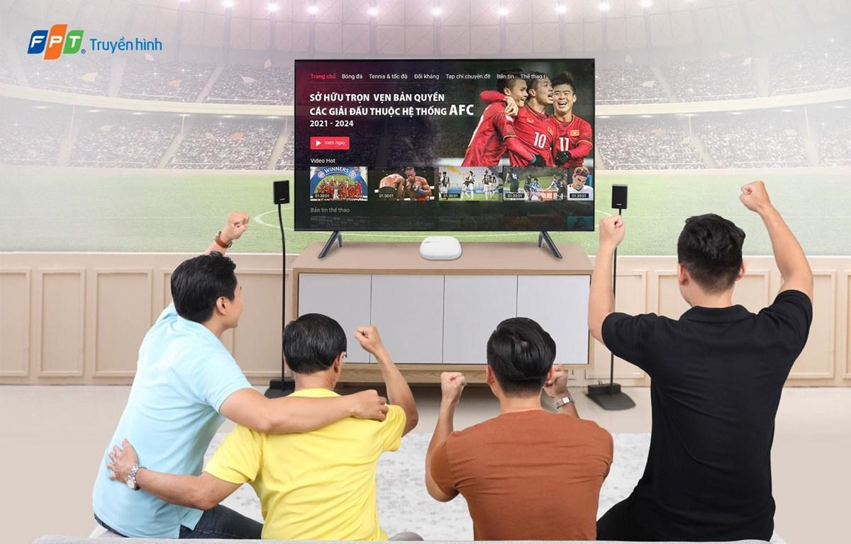 Xem gần 1.650 trận đấu hấp dẫn của AFC trên Truyền hình FPT