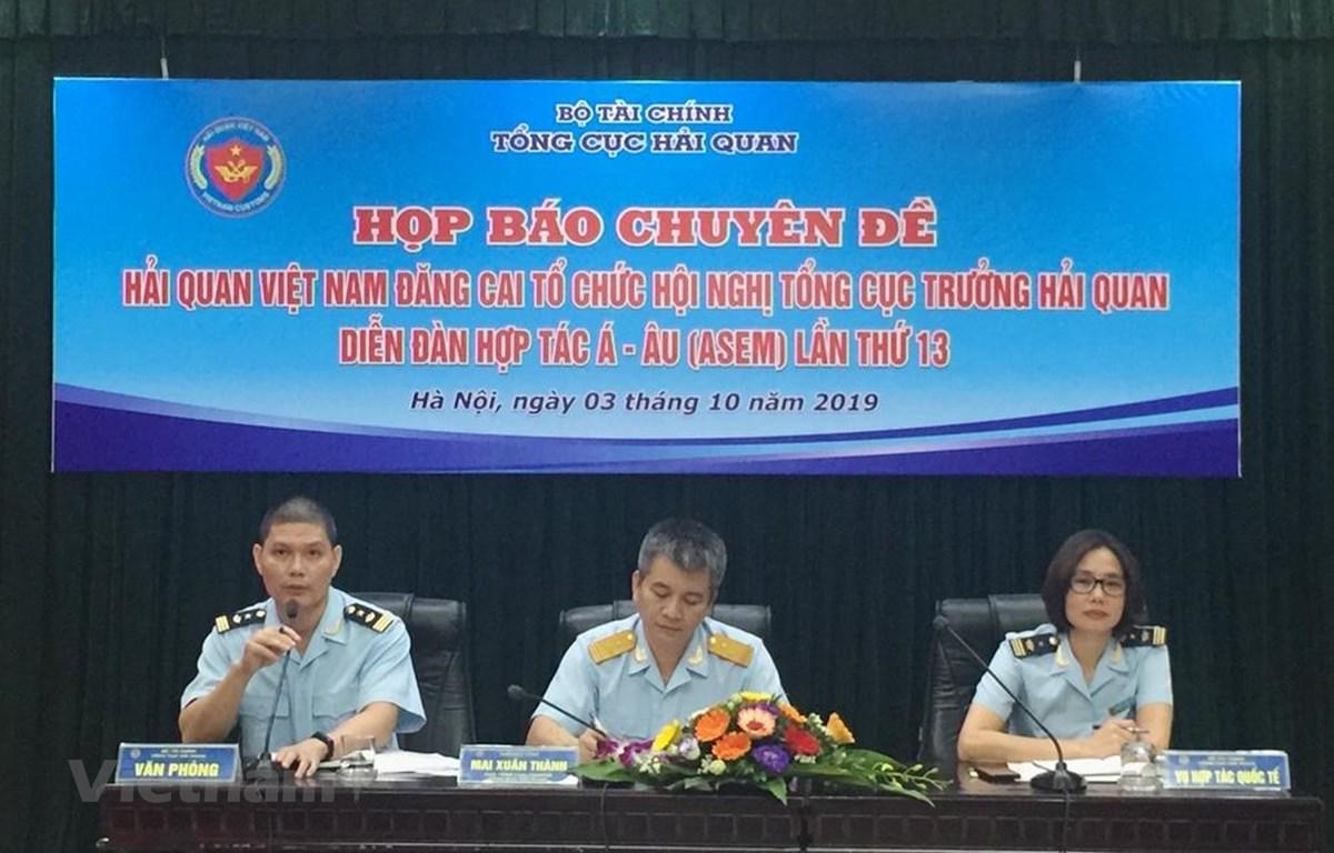 Họp báo: Hội nghị Tổng cục trưởng Hải quan ASEM lần thứ 13 tại Việt Nam. (Ảnh: PV/Vietnam+)