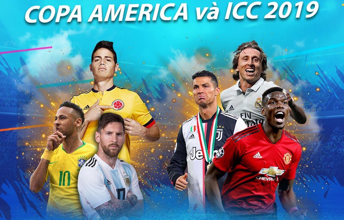 FPT giữ bản quyền phát sóng hai giải đấu: Copa America 2019 và ICC 2019. (Ảnh: FPT)