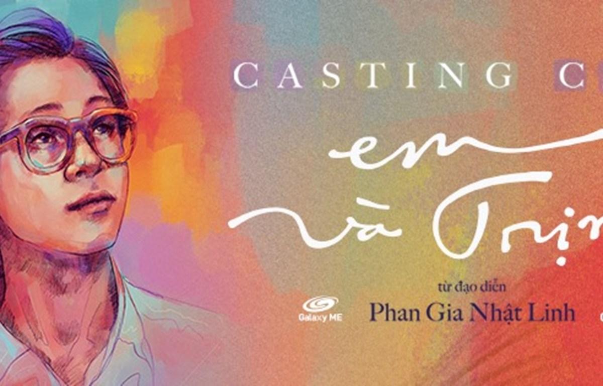 Ảnh kêu gọi thử vai cho phim 'Em và Trịnh.' (Ảnh: Nhà phát hành phim)