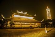 Khám phá vẻ đẹp về đêm của ngôi chùa lớn nhất Việt Nam