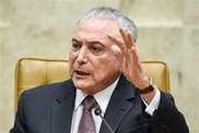 Cảnh sát Brazil đề nghị truy tố Tổng thống Michel Temer 3 tội danh