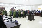 Quang cảnh phiên xét xử vụ án xảy ra tại Dự án Ethanol Phú Thọ
