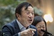 CEO Huawei: Cam kết không chia sẻ thông tin khách hàng với Chính phủ
