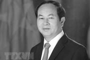 Sự kiện trong nước 17-23/9: Chủ tịch nước Trần Đại Quang từ trần