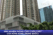 [Video] Phòng cháy tại các tòa nhà cao tầng ở Hong Kong như thế nào?