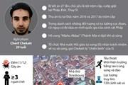 [Infographics] Tiêu diệt nghi phạm vụ xả súng ở Strasbourg