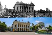 Địa điểm lịch sử của mùa Thu 1945 ở Hà Nội qua những ảnh xưa và nay