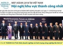 [Infographics] WEF ASEAN 2018 - hội nghị khu vực thành công nhất