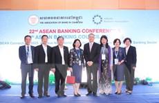 Việt Nam tham dự Hội nghị Ngân hàng ASEAN lần thứ 22