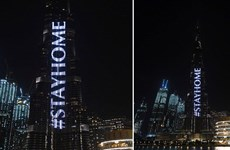 Toà nhà cao nhất thế giới phát thông điệp kêu gọi dân ở nhà