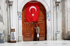 Thổ Nhĩ Kỳ bắt đầu nới lỏng các biện pháp phong tỏa
