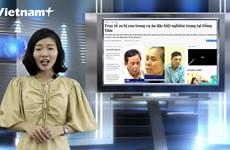 [Video] Tin tức nóng tại Việt Nam và thế giới ngày 26/6