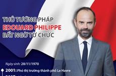 Con đường chính trị của Thủ tướng Pháp Edouard Philippe