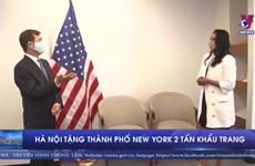 [Video] Thành phố New York tiếp nhận 2 tấn khẩu trang do Hà Nội tặng