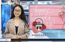 [Video] Bản tin đặc biệt chúc mừng Ngày Quốc tế Phụ nữ 8/3