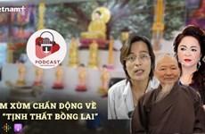 """Lùm xùm về việc giả thầy, giả chùa tại """"Tịnh thất Bồng Lai"""""""