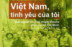"""Cuốn """"Việt Nam, tình yêu của tôi"""" của tác giả người Do Thái"""