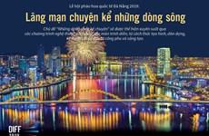 Lễ hội pháo hoa quốc tế Đà Nẵng 2019: Chuyện kể những dòng sông
