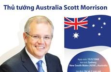 [Infographics] Thông tin cơ bản về Thủ tướng Australia Scott Morrison