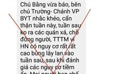 Xuất hiện thông tin giả về khuyến cáo dịch COVID-19 tại Hà Nội