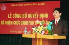 Thủ tướng bổ nhiệm nhân sự mới tại Ngân hàng Chính sách xã hội