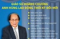 Giáo sư Hoàng Chương - Anh hùng Lao động thời kỳ đổi mới