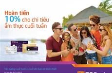 Hoàn tiền 10% cho chi tiêu ẩm thực qua thẻ tín dụng TPBank Visa