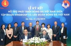 Vingroup và VFF ký thỏa thuận hợp tác hỗ trợ phát triển bóng đá Việt