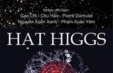 Kỷ yếu về sự phát hiện hạt Higgs sắp ra mắt độc giả