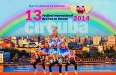 14 quốc gia và vùng lãnh thổ dự Liên hoan Xiếc quốc tế Cuba