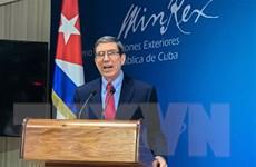 Ngoại trưởng Cuba lên án các biện pháp trừng phạt mới của Mỹ