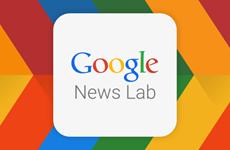 Google ra mắt dự án News Lab cung cấp công cụ cho nhà báo
