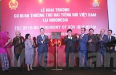 Đài tiếng nói Việt Nam khai trương cơ quan thường trú tại Indonesia