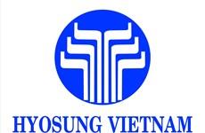 Hyosung Việt Nam đầu tư thêm 600 triệu USD mở rộng sản xuất