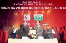 NutiFood là nhà tài trợ chính Giải bóng đá V-League 2018