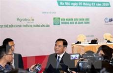 Nông sản Việt cần tìm lợi thế ở từng sản phẩm để phát triển thị trường
