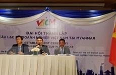 Thành lập Câu lạc bộ Doanh nghiệp Việt Nam tại Myanmar