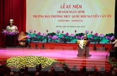Kỷ niệm ngày sinh Trưởng Ban Thường trực Quốc hội Nguyễn Văn Tố