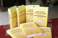 Xuất bản cuốn sách về Tổng Bí thư, Chủ tịch nước Nguyễn Phú Trọng