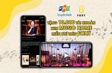 Xem Music Home miễn phí trên ứng dụng di động Foxy của Truyền hình FPT