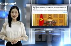 [Video] Tin tức nóng tại Việt Nam và thế giới ngày 19/6