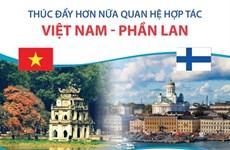 [Infographics] Thúc đẩy hơn nữa quan hệ hợp tác Việt Nam-Phần Lan