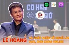 [Audio] Đạo diễn Lê Hoàng và phát ngôn về nghề làm nail online