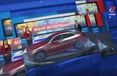 Đón xem 'Việt Nam hội nhập - Tự hào sản phẩm Make in Vietnam'