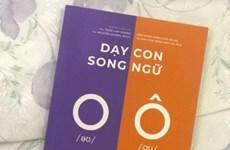 Ra mắt cuốn sách 'Dạy con song ngữ' bằng tiếng Việt