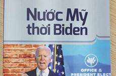TTXVN giới thiệu cuốn tài liệu tham khảo đặc biệt 'Nước Mỹ thời Biden'
